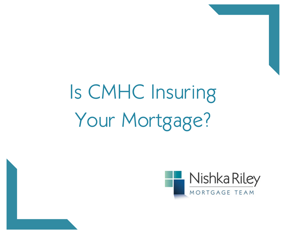 is-cmhc-insuring-your-mortgage-1